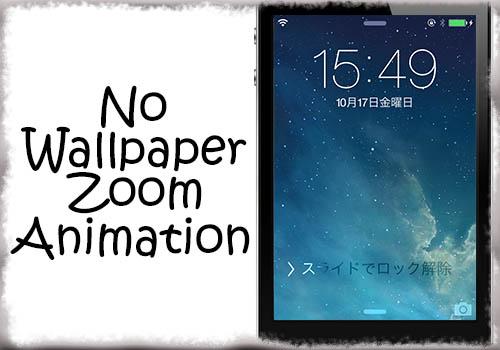 jbapp-nowallpaperzoomanimation-01