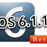 開発者向けに「iOS 6.1.1 Beta」がリリース。iOS 6.1へのアップデートはお早めに!