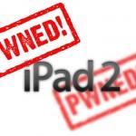 iPad 2 ,iOS 5.0.1完全脱獄済みの写真をPod2g氏が公開!