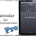 Calendar Pro for NC - 通知センターにカレンダーを!カスタマイズがすげぇ [JBApp]