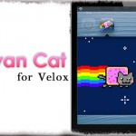 Nyan Cat for Velox - Nyan Cat!アプリ(Velox)で 猫が走って、歌う! [JBApp]