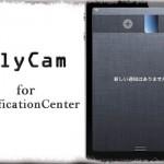 SlyCam for NotificationCenter - 通知センターから写真を撮影する [JBApp]