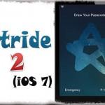 Stride 2 (iOS 7) - 指で一筆書きした絵をパスコードに!