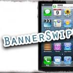 「BannerSwipe v1.2-1」 通知バナーをスワイプで非表示! 左右どちらも可能に!! [JBApp]