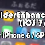 FolderEnhancer (iOS 7/8)がiPhone 6 / 6 Plusの画面サイズにも対応![JBApp]