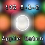 おぉ!? 脱獄したiOS 8.1.2でもApple Watchが使える様になるかも?! [JBApp]