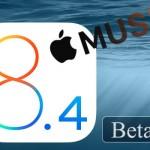 開発者向けに「iOS 8.4 Beta 4」がリリース、正式リリース予定まであと3週間