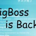 [復活] BigBossリポジトリがダウン状態から復帰、正常に動作するように [JBApp]
