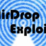 AirDrop経由で悪意あるアプリを無断インストール出来る脆弱性が報告、対処法も公開