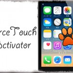 ForceTouchActivator - 擬似3D Touch!「強く押す」をActivatorジェスチャーに [JBApp]