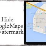 Hide Google Maps Watermark - 地図上の邪魔なグーグルロゴを消し去る [JBApp]