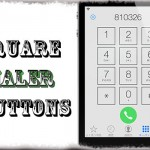 Square Dialer Buttons - 電話アプリのキーパッドを四角に! [JBApp]