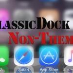 Anemoneを使わない、iOS 6風ドックの再現「ClassicDock」が再登場 [JBApp]