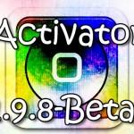 ブートループの再修正やその他調整「Activator 1.9.8 Beta6」へアップデート [JBApp]