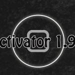 昨年からのベータテストを終え「Activator 1.9.8」がRC版へアップデート [JBApp]