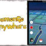PokemonGoAnywhere - ポケモンGO内の現在位置を偽装、タップした方向へ歩かせる [JBApp]