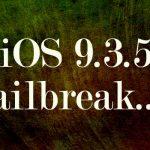 iOS 9.3.5までの全デバイスで脱獄が出来る可能性が!? 既存脱獄ユーザーも完全脱獄に?!